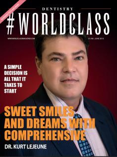 Dr. Kurt LeJeune | #WORLDCLASS Magazines