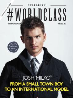 Josh Milko | WORLDCLASS Magazines