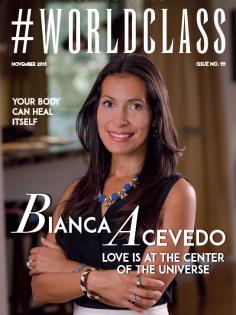 Bianca Acevedo | #WORLDCLASS Magazines